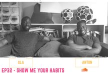 EP32 – Show Me Your Habits and Ill Tell You Who You'll Become