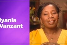 Thoughts of Iyanla Vanzant / by Odyssey Networks
