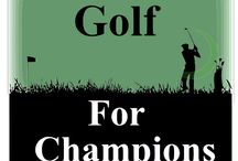 Golf For Champions / golfforchampions.com - All About Golf For Champions