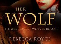 Westervelt Wolves / The Westervelt Wolves series by Rebecca Royce. The series is a Paranormal Erotic Romance series. It is complete.