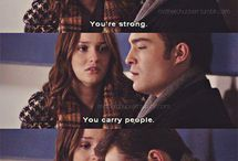 "Chuck & Blair / ""So the next time you forget you're Blair Waldorf, remember I'm Chuck Bass and I love you."""
