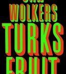 Turks fruit / Jan Wolkers