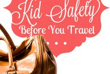 Safety for kids / Traveling with kids and how to keep them safe!