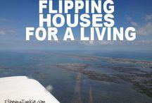 House flipping / My job