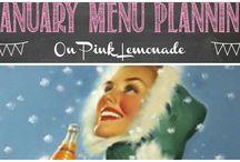 January Menu Planning / Ideas for January menus