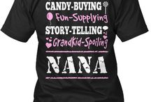 Nana / by Karen Wood
