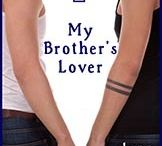 Lynn Kelling, My Brother's Lover / Gay Erotic Romance - Reading at at Feb 28th 2015 - Stayed Tuned - Twins X 2! Pins are a Work In Progress