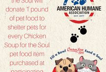 Fill A Bowl...Feed A Soul / Chicken Soup for the Soul will provide up to 1 million meals by donating one pound of pet food to shelter pets for every Chicken Soup for the Soul pet food item purchased by participating retailers from June 15, 2016 - December 31, 2016.