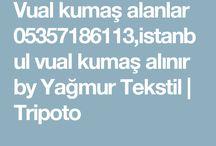 Vual kumaş alanlar 0535718613