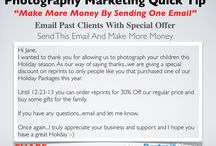 Photography Marketing Tips / The best practices for building a successful photography business.