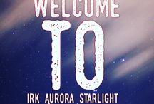 Irk Aurora Starlight / My own posts :)