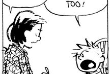 Calvin and Hobbes / My favorite comic strip! / by Mike Marsee