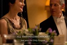 Pouponisms / A mustard's take on the wit and humor of Downton Abbey / by Grey Poupon
