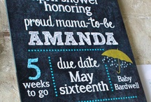 Baby shower sign  / by Sara Bruce
