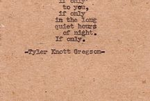 Tyler Knott Gregson <3