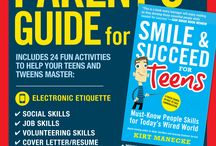 Parent's Guide for Smile & Succeed for Teens / Help your teen master the social, job and volunteering skills in the book Smile & Succeed for Teens.