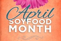 April is Soyfoods Month! (2016) / #SoyInspired #Soy #Recipes for #SoyfoodsMonth!