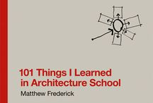 Architecture Books / We must learn something new everyday and reading is one of the best ways.  If you would like to collaborate with the board, email me at jfraticelli@architectoncoffee.com.