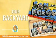 Our Backyard / San Diego's finest places to enjoy.