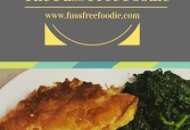 Fuss Free Foodie blog posts / Recipes that are fuss free and delicious from my blog
