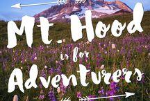 Epic Adventures in Mt. Hood Oregon