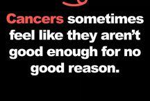 Typisch Cancer!!!! :)