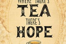 Where there's tea, there's hope / by Luís de Lacerda