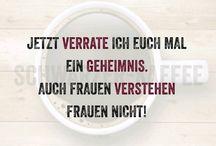 Sprüche (Seele, Kommunikation, Kaffee)
