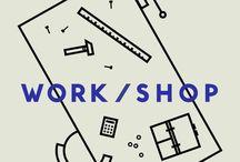work // workshop signs