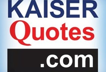 Our Logo / by KaiserQuotes.com (Health Insurance)