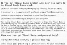 VB Programming Homework help / Visual basic is the event-driven programming language of third-generation. It's not a secret that programming visual basic project is not very easy. We know how to help those ones who need assistance in programming.