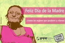 Mother's Day Cards / Share these Mother's Day cards with the fabulous moms in your life! (cards courtesy of Strong Families and mamasday.org) / by IPPF/Western Hemisphere Region