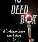 The Deed Box:  macabre short story by Pamela Kelt