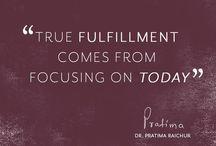 Mantras / Wise words on Ayurveda, absolute beauty, wellness and health from Dr. Pratima Raichur #wisdom