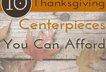 Everything Thanksgiving / Thanksgiving ideas, recipes and crafts