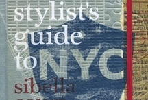 The Stylist's Guide to NYC by Sibella Court / by The Society Inc. by Sibella Court