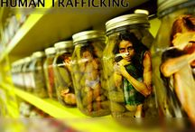 Human Trafficking, Slavery, Labor & Exploitation / by Stacerina Ray