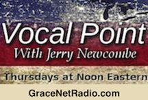 Vocal Point / Vocal Point is a weekly radio program on GraceNetRadio.com, hosted by Jerry Newcombe, with topics of theology and culture from a Christian perspective. Thursdays, NOON – 1:00 PM Eastern.