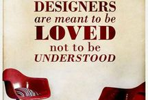 Design QUOTES / Inspirational quotes about design and designers.