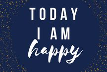 Today I Am... / Today I Am  - Positive thought and affirmation for your empowered day...