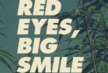 Cannabis :-)