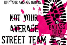 Bad Ass Bitch Brigade / Leave your mark! Dylan Hart is not your average heroine and this is not your average street team.