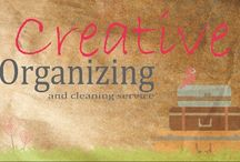 Creative Organizing & Cleaning