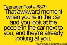 Teenage posts... So true stuff