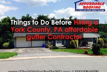 Things to Do Before Hiring a York County, PA affordable gutter Contractor