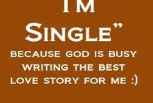 S i n g l e  &   S a v e d / Single and loved