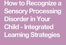 SENSORY Processing disorder -- how to recognizw