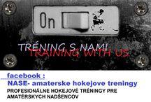 NASE- amaterske hokejove treningy / PROFESIONALNE HOKEJOVE TRENINGY PRE AMATERSKYCH NADSENCOV PROFESSIONALLY HOCKEY TRAINING for amateur enthusiasts