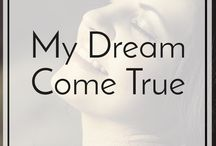 My Dream Come True / Millions of people around the world, have turned their dream lives into reality. They didn't just dream, they have decided to make their dreams come true. I'm bringing you their fantastic stories, full of great advice. I have interviewed many inspirational people so far. Successful entrepreneurs, bloggers,musicians, sportsmen, and all of their stories are gathered on this board. Those great interviews will show you that you can live your dream life as well. Repin the Pin you like the most.