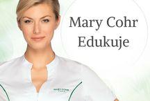 Mary Cohr edukuje / Szkolenia są najlepszą inwestycją w rozwój Twojego gabinetu.